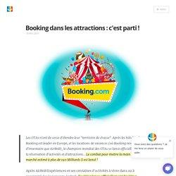 Booking dans les attractions : c'est parti ! Blog elloha