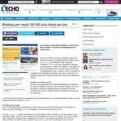 Booking.com reçoit 100 000 avis clients par jour - L'Echo Touristique