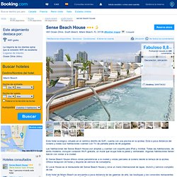 Sense Beach House , Miami Beach, Estados Unidos - 201 Comentarios