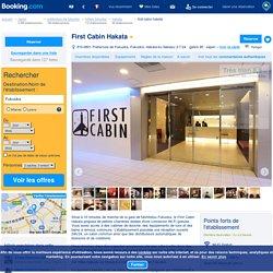 Hôtel First Cabin Hakata - Fukuoka, Japon