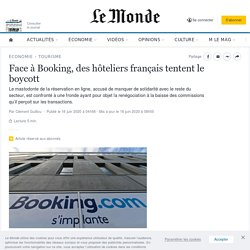 Face à Booking, des hôteliers français tentent le boycott
