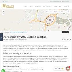 Lahore smart city 2020 Booking , Location - Salaam Estate & Builders