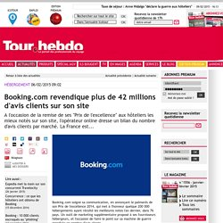 Booking.com revendique plus de 42 millions d'avis clients sur son site