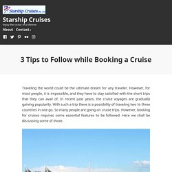 3 Tips to Follow while Booking a Cruise – Starship Cruises