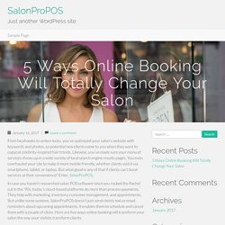 5 Ways Online Booking Will Totally Change Your Salon