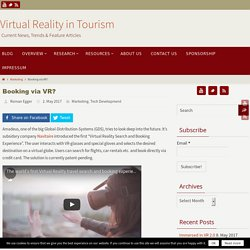 "World's First ""Virtual Reality Search & Booking Experience"""