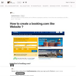 How to create a booking.com like Website ? – CedCommerce – Medium