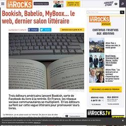 Bookish, Babelio, MyBoox... le web, dernier salon littéraire