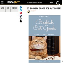 27 Bookish Goods For Cat Lovers