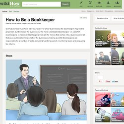 How to Be a Bookkeeper: 8 Steps (with Pictures
