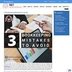 3 Bookkeeping Mistakes To Avoid