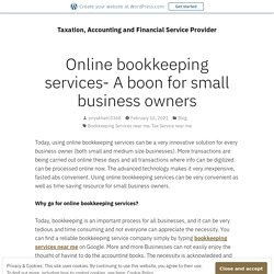 Online bookkeeping services- A boon for small business owners – Taxation, Accounting and Financial Service Provider