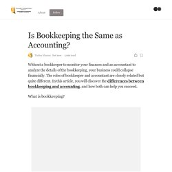 Is Bookkeeping the Same as Accounting?