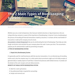 The 2 Main Types of Bookkeeping System - Accounts Solution Bookkeeping Services