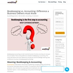 Bookkeeping vs Accounting : What's Difference