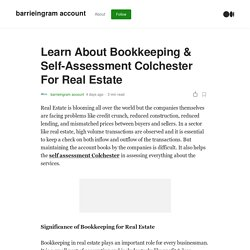 Learn About Bookkeeping & Self-Assessment Colchester For Real Estate