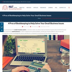 4 Pros of Bookkeeping to Help Solve Your Small Business Issues