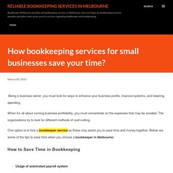 How bookkeeping services for small businesses save your time?