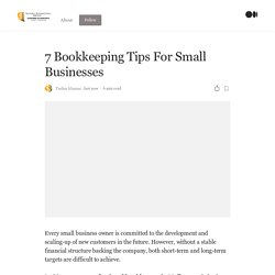 7 Bookkeeping Tips For Small Businesses