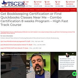 Get Bookkeeping Certification and Quickbooks Classes Near Me at TSCER.ORG