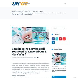 Bookkeeping Services: All You Need To Know About & Here Why?