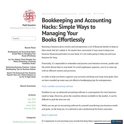 Bookkeeping and Accounting Hacks: Simple Ways to Managing Your Books Effortlessly