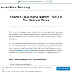 Common Bookkeeping Mistakes That Cost Your Business Money
