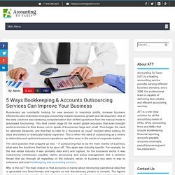 5 Ways Bookkeeping & Accounts Outsourcing Services Can Improve Your Business