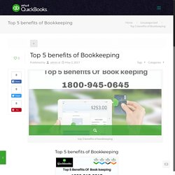 Top 5 benefits of Bookkeeping - Intuit QuickBooks Online Support Number