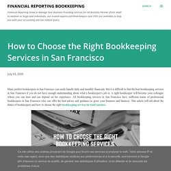 How to Choose the Right Bookkeeping Services in San Francisco