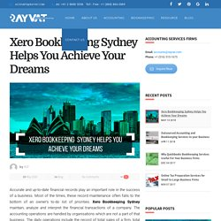 Xero Bookkeeping Sydney Helps You Achieve Your Dreams