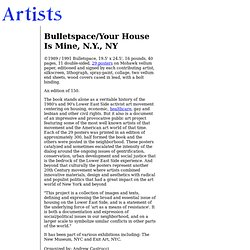 Artists Alliance | Bulletspace/Your House Is Mine, N.Y., NY