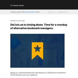 Roundup of 40+ bookmark managers and Del.icio.us alternatives.
