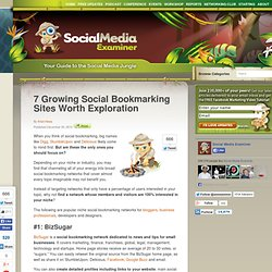 7 Growing Social Bookmarking Sites Worth Exploration