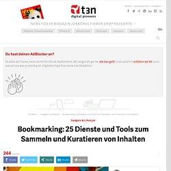 Bookmarking: 25 Dienste und Tools zum Sammeln und Kuratieren von Inhalten