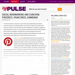 Social Bookmarking And Curation: Pinterest, Pearltrees, GimmeBar