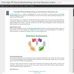 Find High PR Social Bookmarking List And Directory Submission List: Find High PR Social Bookmarking List And Directory Submission List