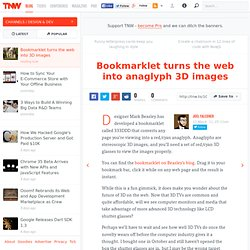 Bookmarklet turns the web into anaglyph 3D images