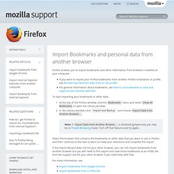 Importing bookmarks and other data from other browsers