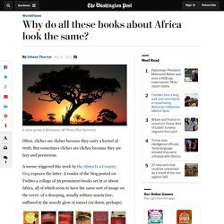 Why do all these books about Africa look the same?