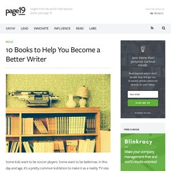 10 Books to Help You Become a Better Writer