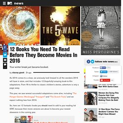 12 Books You Need To Read Before They Become Movies In 2016