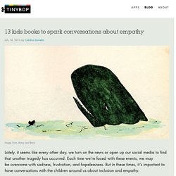 13 kids books to spark conversations about empathy