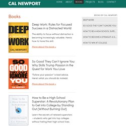 Books - Deep Work, So Good They Can't Ignore You - Cal Newport