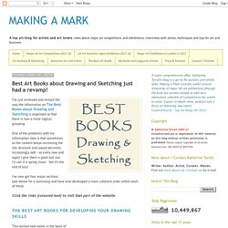 MAKING A MARK: Best Art Books about Drawing and Sketching just had a revamp!