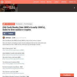 Old Cook Books (late 1800's & early 1900's), links to free online e-copies