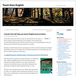 5 books that will help you teach English pronunciation