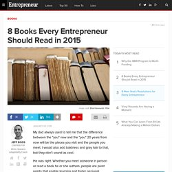 8 Books Every Entrepreneur Should Read in 2015