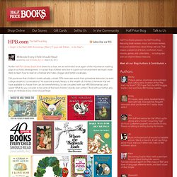 40 Books Every Child Should Read - Half Price Books Blog - HPB.com