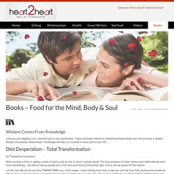 Books - Food for the Mind, Body & Soul - HEART 2 HEART